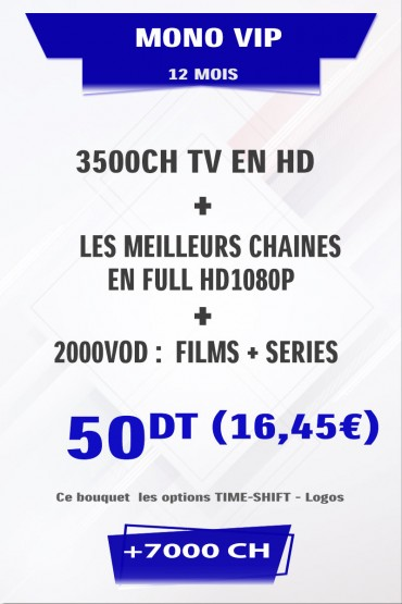 Abonnement IPTV 12 mois Mono VIP +5000 chaines TV + VOD tunisie
