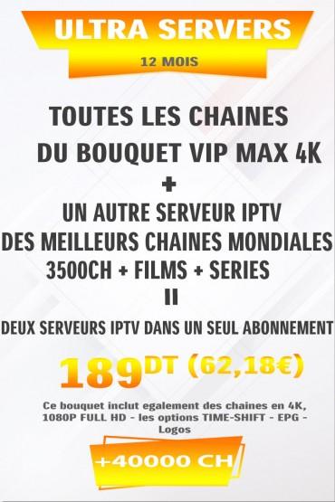 Abonnement IPTV ULTRA SERVEURS (2 en 1) 40000 chaines tunisie
