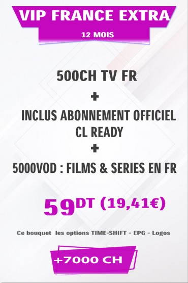 Abonnement IPTV France EXTRA +500TV + FULL VOD 4K & 3D tunisie