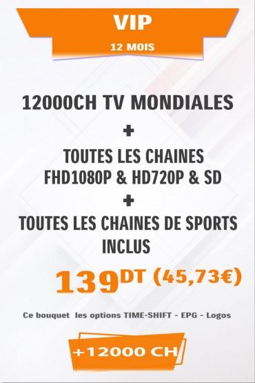 Abonnement IPTV VIP 12 mois +12000 Chaines TV HD tunisie