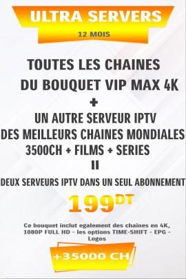 Abonnement IPTV ULTRA SERVEURS (2 en 1) 35000 chaines tunisie