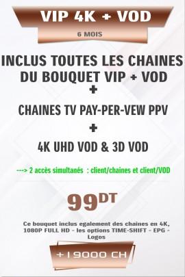 Abonnement IPTV VIP 4K + VOD 6 mois +25000 Chaines TV Live