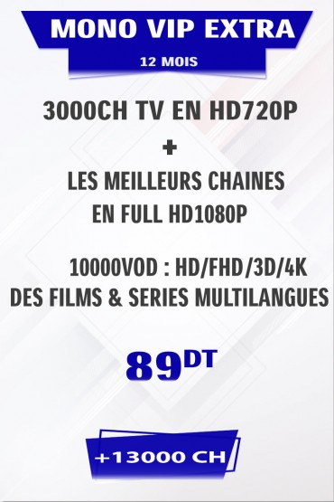 Abonnement IPTV 12 mois Mono VIP EXTRA + FULL VOD 4K&3D tunisie
